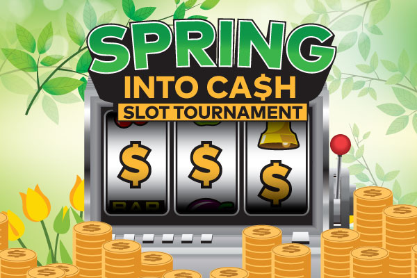 spring into cash tournament